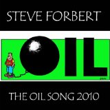 Steve Forbert - The Oil Song 2010