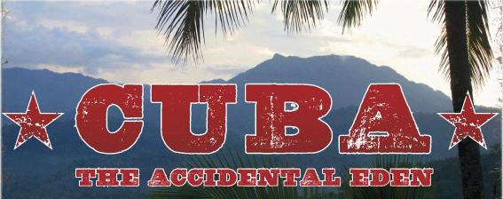 cuba-the-accidental-eden