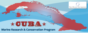 Cuba Marine Research & Conservation Program at The Ocean Foundation