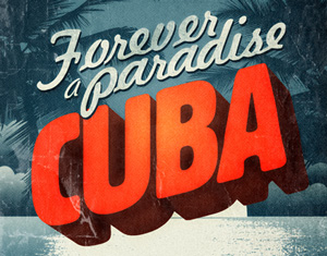 Cuba Forever Paradise
