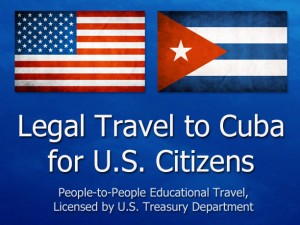 Legal Travel to Cuba for U.S. Citizens
