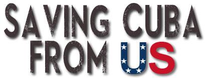 Saving Cuba from US